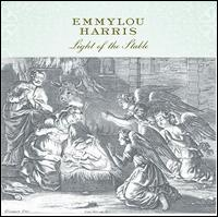 "Emmylou Harris, ""Light Of The Stable"""