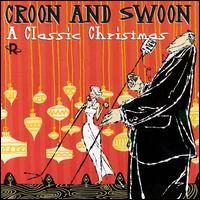 Croon And Swoon